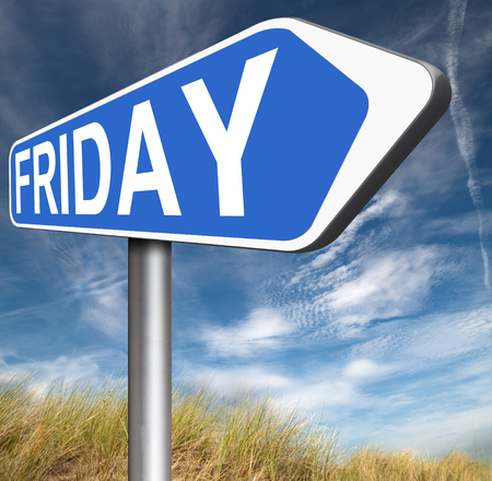 weekdays: friday road sign event calendar or meeting schedule