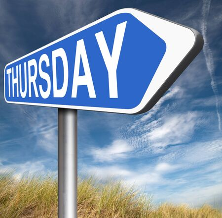 thursday: thursday road sign event calendar or meeting schedule Stock Photo