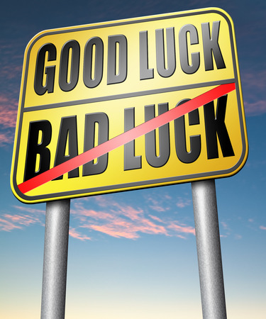 bad luck: good fortune bad luck unlucky misfortune or good fortune Stock Photo
