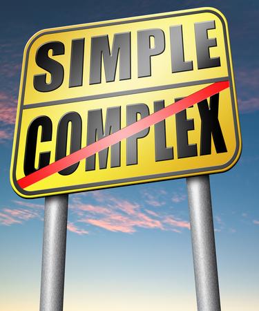 Eenvoudig of complex te houden het eenvoudig en vereenvoudigen moeilijke problemen met eenvoud of complexe solve Stockfoto - 41574596