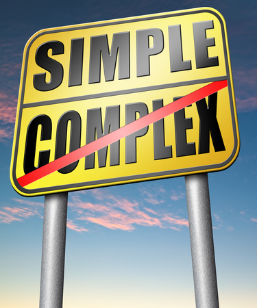 complexity: simple or complexity keep it easy and simplify solve difficult problems with simplicity or complex solution