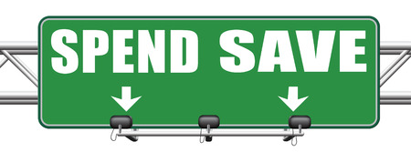 spend: save for later plan ahead saving money in piggy bank savings now and spend later after crisis road sign arrow