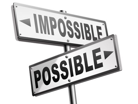 realize: possible impossible make it happen determination and will power to realize your dreams perseverance road sign arrow Stock Photo