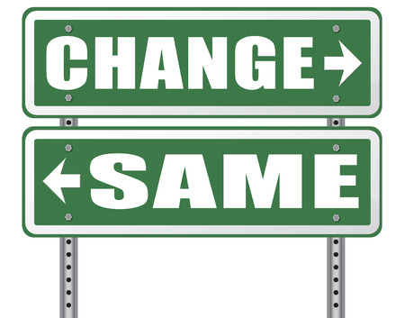 stagnation: change same repeat the old or innovate and go for progress in your life career or a new relationship break with bad habits stagnation or improvement and evolution road sign