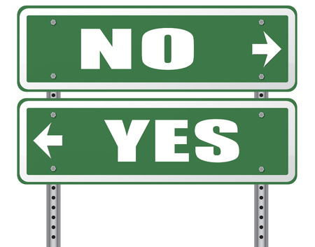 disagree: yes or no agree or disagree difficult choice go for it or not accept or reject proposal