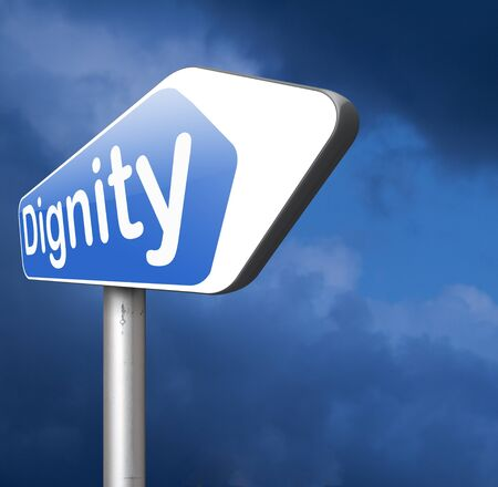 dignidad: dignidad autoestima o confianza respeto y orgullo signo