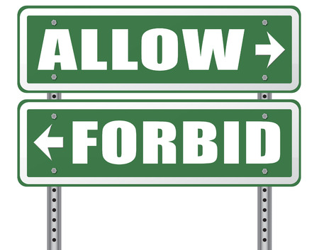 according: allow or forbid asking permission according to regulations granted or declined follow house rules sign
