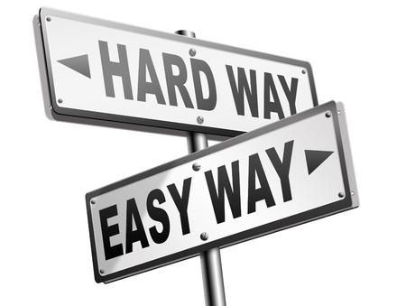 reiste: einfachen Weg oder harte Weise ein Risiko einzugehen und gehen f�r Abenteuer Wesenstest weniger Wegstrecke nehmen die Herausforderung Kampf f�r das Leben