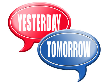 tomorrow: yesterday tomorrow live in the past or in the future time and date road sign Stock Photo