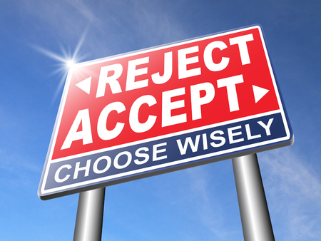 refuse: accept reject approve or decline and refuse offer proposal or invitation, yes or no Stock Photo