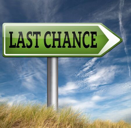 ultimate: last chance final warning or opportunity or call now or never ultimate offer Stock Photo