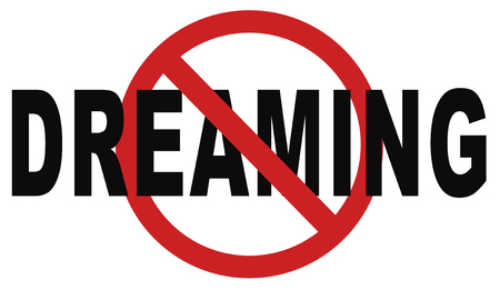 warning back: stop dreaming face hard reality and check truth no daydreaming being down to earth