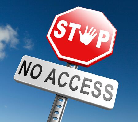 no: no access stop members only password required no entrance denied authorized personnel only restricted area Stock Photo