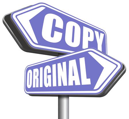originality: original idea or copycat originality cheap and bad copy or unique top quality product guaranteed road sign