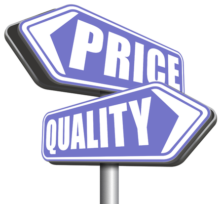 best quality: price quality balance best product value and top or premium qualities cheap road promotion sign