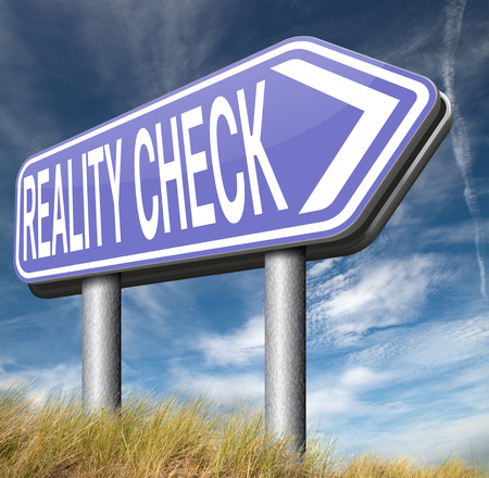 life events: reality check down to earth back to basics up for real life events and realistic goals