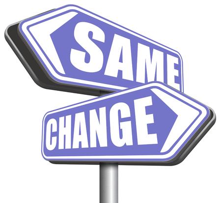 malos habitos: cambiar misma repetir el viejo o innovar e ir para el progreso en su carrera de vida o una nueva ruptura relación con los malos hábitos señal de tráfico Foto de archivo