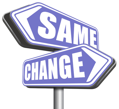 bad habits: change same repeat the old or innovate and go for progress in your life career or a new relationship break with bad habits road sign