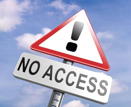 access restricted: no access stop members only password required no entrance denied authorized personnel only restricted area Stock Photo
