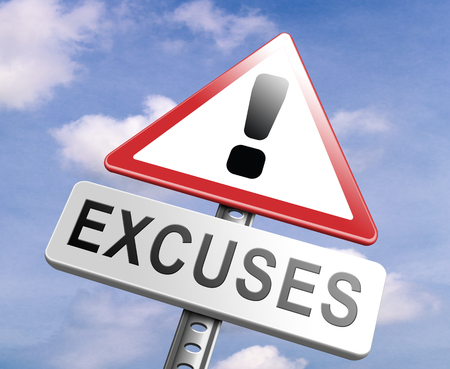 excuse: stop excuses tell the truth, take responsibility and have no regrets. Being responsible and taking responsibilities is better than telling lies. Say sorry is not enough! No excuse! Stock Photo