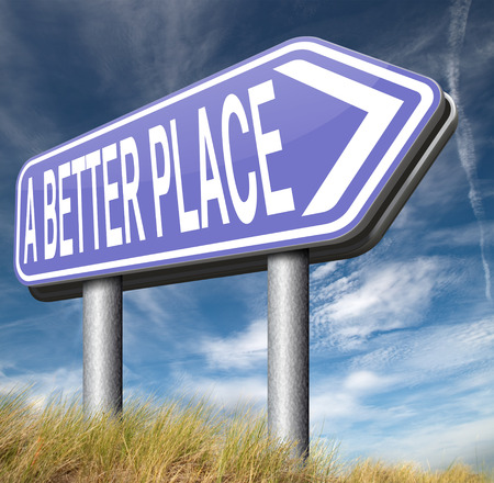 paradise place: a better place working for change and progress to improve the world to become a paradise
