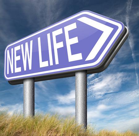 new start: new life road to fresh begin new start sign