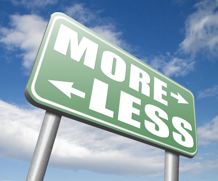 less: more less satisfaction being satisfied not enough always wanting extra Stock Photo