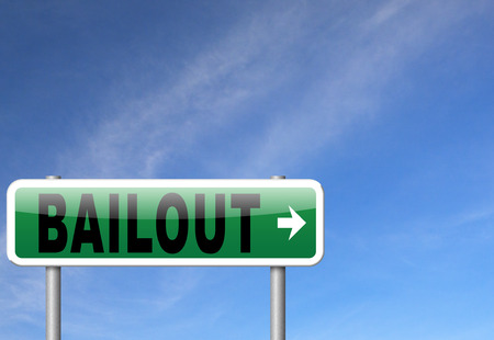 bailout or bankruptcy economic crisis and financial recession, road sign, billboard. Stock Photo