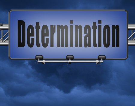 pay off: determination keep on trying, try again until you succeed, never give up hope for success. Persistence will pay off! Never stop or quit!