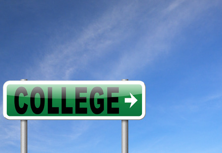 choose university: college education and knowledge learn to know educate yourself and go to school road sign, billboard,
