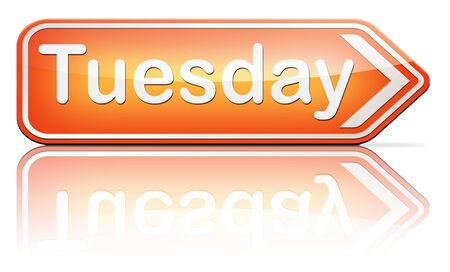 tuesday: tuesday week next or following day schedule concept for appointment or event in agenda