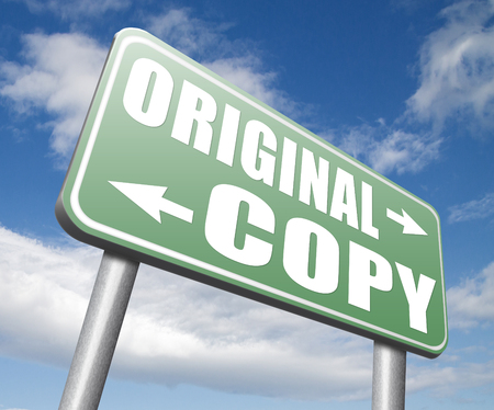 originality: original copycat originality cheap and bad copy or unique top quality product guaranteed road sign