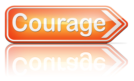 uncertainty: courage and bravery the ability to confront fear pain danger uncertainty and intimidation fearless