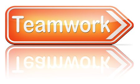 our company: teamwork road sign team work and cooporation