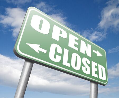 closing time: open or close opening hours or closing time start of new season no access and closed