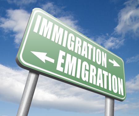immigrate: immigration or emigration political or economic migration by refugees or moving across the border by economic migrants sign