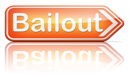 bailout or bankruptcy economic crisis and financial recession