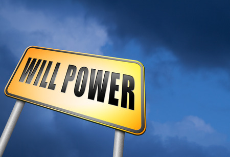 will power: Will power road sign