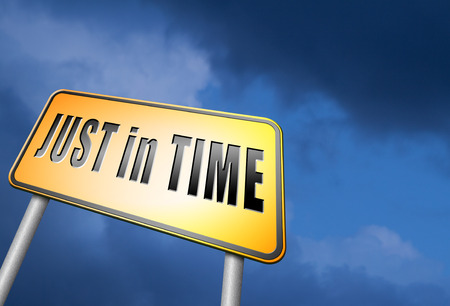 just in time: just in time road sign