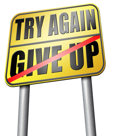 again: try again give up road sign