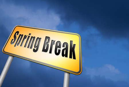 spring break: spring break road sign