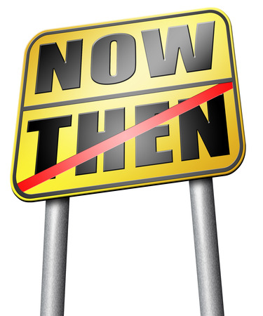 then: now or then road sign