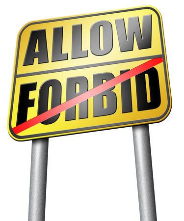 forbid: allow or forbid road sign