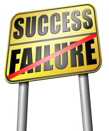 versus: success versus failure road sign