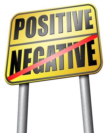 positivism: positive or negative road sign