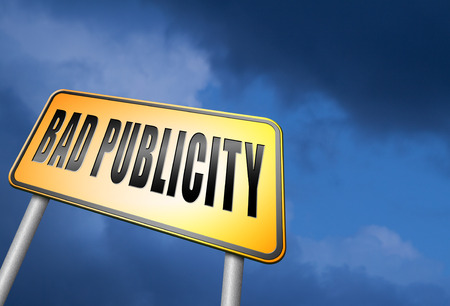 publicity: Bad publicity road sign