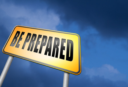 be prepared: Be prepared road sign Stock Photo