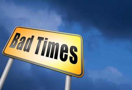 bad times: Bad times road sign Stock Photo