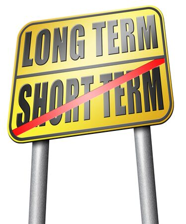 long term goal: long term short term road sign