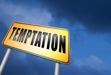 resisting: Temptation road sign